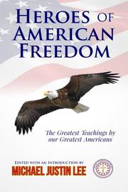 Heroes of American Freedom by Michael Justin Lee