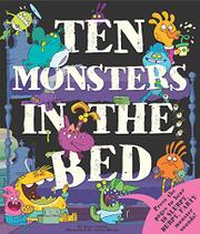 TEN MONSTERS IN THE BED by Katie Cotton