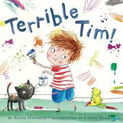 TERRIBLE TIM by Katie Haworth