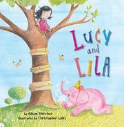 LUCY AND LILA by Alison Fletcher