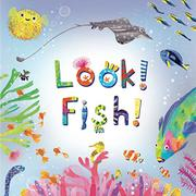 LOOK! FISH! by Stephanie Calmenson