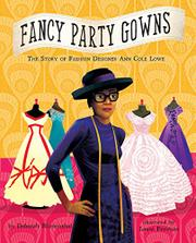 FANCY PARTY GOWNS by Deborah Blumenthal