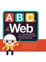 ABCS OF THE WEB by John C. Vanden-Heuvel Sr.