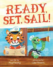 READY, SET, SAIL! by Meg Fleming