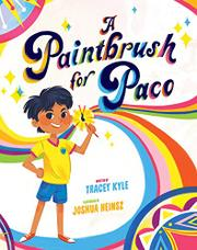 A PAINTBRUSH FOR PACO by Tracey Kyle