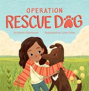 OPERATION RESCUE DOG by Maria Gianferrari