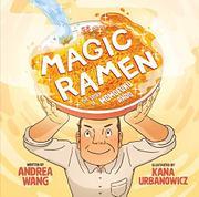 MAGIC RAMEN by Andrea Wang