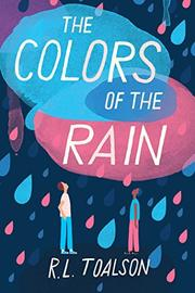 THE COLORS OF THE RAIN by R.L. Toalson
