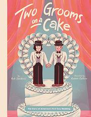 TWO GROOMS ON A CAKE by Rob Sanders