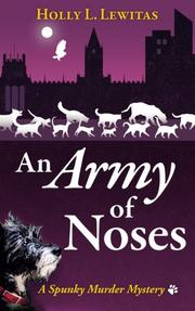 An Army of Noses by Holly L Lewitas