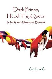 Dark Prince, Heed Thy Queen by Kathleen K.