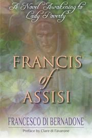 FRANCIS OF ASSISI by Francesco di Bernadone