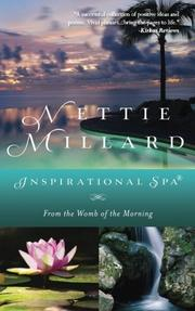 Inspirational Spa: From the Womb of the Morning by Nettie Millard