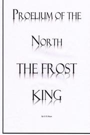 THE FROST KING by G.J.D. Reyes