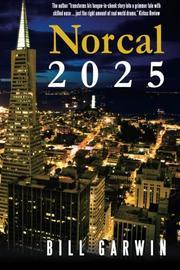 NORCAL 2025 by Bill Garwin