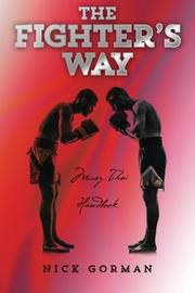 THE FIGHTER'S WAY by Nick Gorman