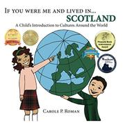 If You Were Me and Lived in...Scotland by Carole P. Roman