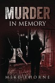 MURDER IN MEMORY by Mike Thorne