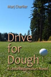 DRIVE FOR DOUGH by Marj Charlier
