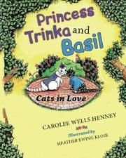 Princess Trinka and Basil by Carolee Wells Henney