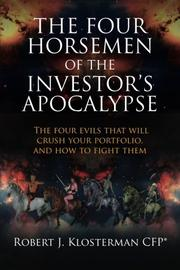 The Four Horsemen of the Investor's Apocalypse by Robert J. Klosterman
