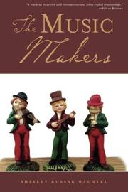 THE MUSIC MAKERS by Shirley Russak Wachtel