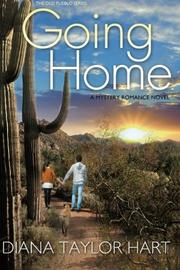 GOING HOME by Diana Taylor Hart