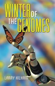 WINTER OF THE GENOMES by Larry Kilham