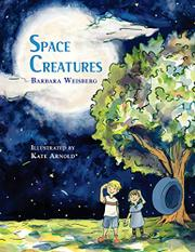 SPACE CREATURES by Barbara Weisberg