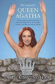 The Legend of Queen Agatha by Sam Cunningham