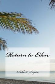 RETURN TO EDEN by Richard Taylor