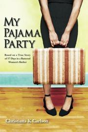 My Pajama Party by Christiana K. Carlson