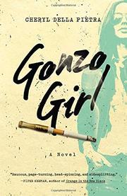GONZO GIRL by Cheryl Della Pietra