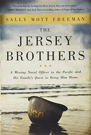 THE JERSEY BROTHERS by Sally Mott Freeman