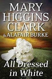 ALL DRESSED IN WHITE by Mary Higgins Clark