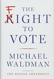 THE FIGHT TO VOTE by Michael Waldman