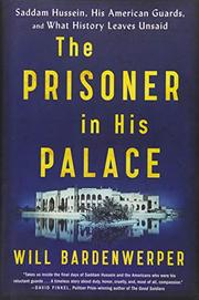 THE PRISONER IN HIS PALACE by Will  Bardenwerper