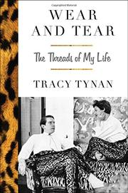 WEAR AND TEAR by Tracy Tynan