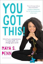 YOU GOT THIS! by Maya S. Penn