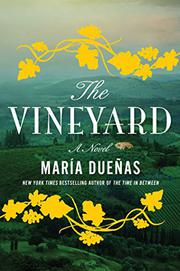 THE VINEYARD by María Dueñas