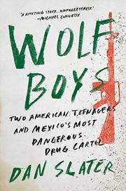 WOLF BOYS by Dan Slater