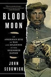 BLOOD MOON by John Sedgwick