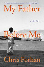 MY FATHER BEFORE ME by Chris Forhan