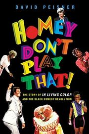 HOMEY DON'T PLAY THAT! by David Peisner