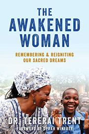 THE AWAKENED WOMAN by Tererai Trent