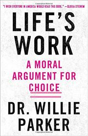 LIFE'S WORK by Willie Parker