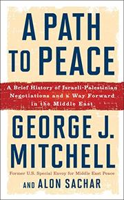 A PATH TO PEACE by George J. Mitchell