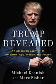 TRUMP REVEALED by Michael Kranish