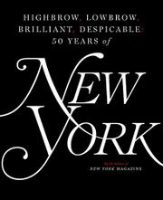 HIGHBROW, LOWBROW, BRILLIANT, DESPICABLE by Editors of New York Magazine