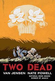 TWO DEAD by Van Jensen